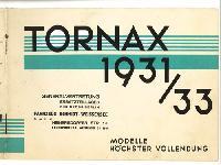 TORNAX 1931/33 - Modelle höchster Vollendung