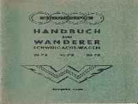 Handbuch zum Wanderer Schwingachs-Wagen 35 PS, 40 PS, 50 PS Ausgabe 1936 mit Schmierplan