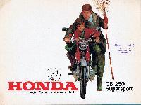 Honda - das Zauberpferd unserer Zeit - CB 250 Supersport