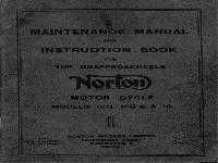 maintenance manual and instruction book for the unapproachable Norton motor cycle models 16 H, Big 4 & 18