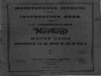 maintenance manual and instruction book for the unapproachable Norton motor cycle models 16 H, Big 4, 18 & ES 2