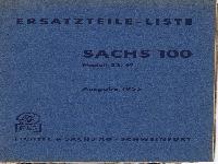 F&S Ersatzteil-Liste Sachs 100 Modell 32/49 Ausgabe 1953