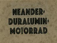 Neander-Duralumin-Motorrad