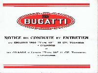 BUGATTI Type 40, Type 38 Betriebs- und Wartungsanleitung