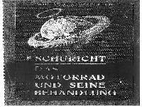 Schuricht - Das Motorrad und seine Behandlung 1910